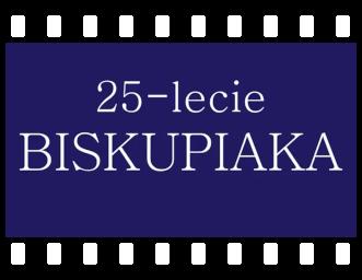 25-lecie Biskupiaka